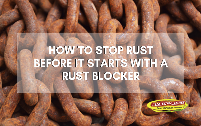 water soluble, rust inhibitor, rust block, block rust, prevent rust, non-corrosive, safe to use, oil-free, how to use rust-block
