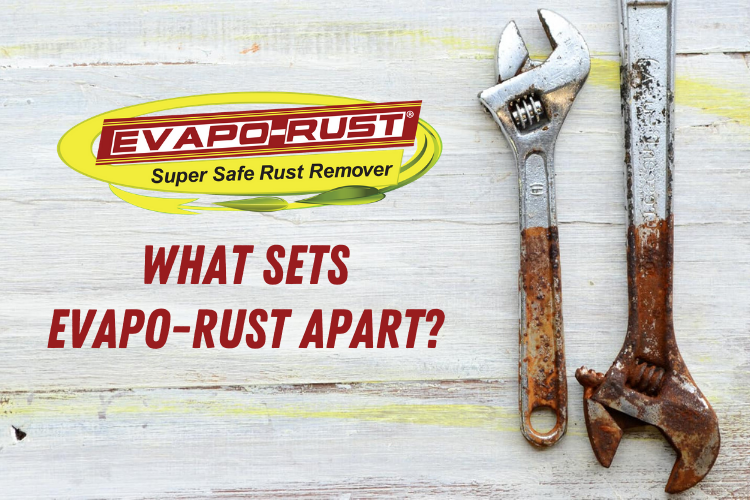 What Sets Evapo-Rust Apart? It's a Safe Rust Remover