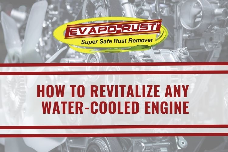 water cooled engine, revitalize, rust remover, evapo-rust, rust remover, car parts, engine rust, rust removal product, thermocure