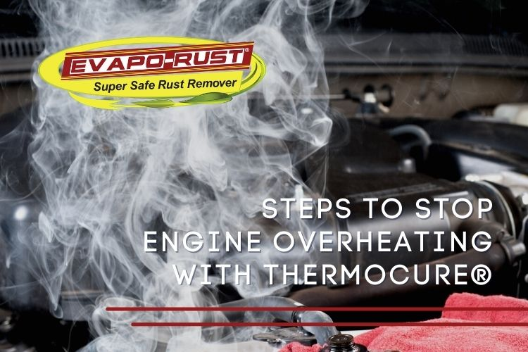 Steps to Stop Engine Overheating with Thermocure®